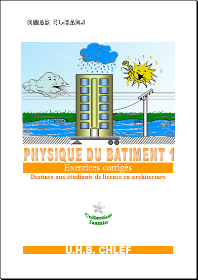 Physique du bâtiment 1 : Notions de base